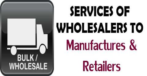 Services Offered by Manufacturers to the Retailers