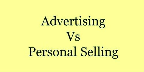 Difference between Advertising and Personal Selling