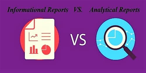Differences between Informational and Analytical Reports