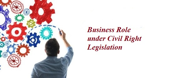 Business Role under Civil Right Legislation