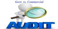 Govt. Audit vs. Commercial Audit