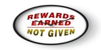 """Reward should be earned not given"" – Explanation"