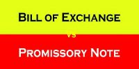 Differentiate between Promissory Note and Bill of Exchange