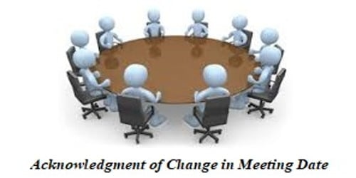 Acknowledgment Letter of Change in Meeting Date