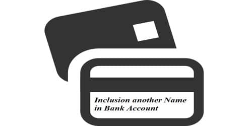 Application for Accumulation another Name in Bank Account