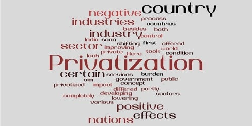 Positive and Negative Effects of Privatization