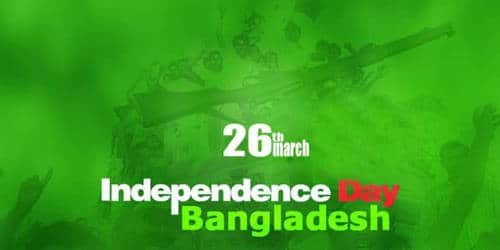 The 26th March – Independence Day