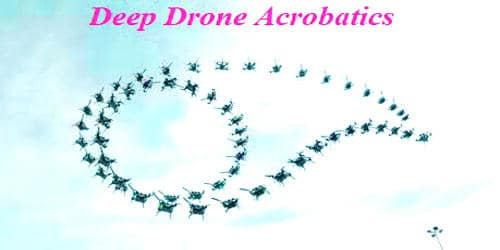Deep drone acrobatics – Fast drones for fast missions
