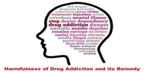 Harmfulness of Drug Addiction and its Remedy