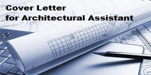 Cover Letter for Architectural Assistant