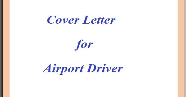 Cover Letter for Airport Driver