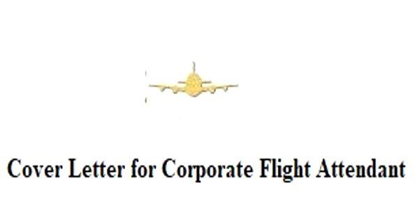 Cover Letter for Corporate Flight Attendant