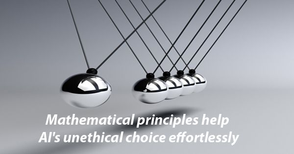 Mathematical principles help AI's unethical choice effortlessly