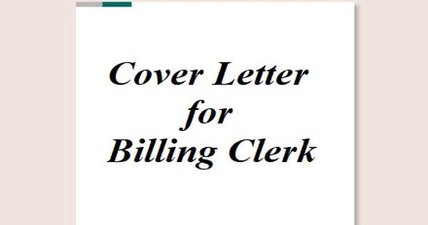 Cover Letter for Billing Clerk